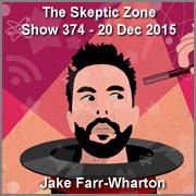 The Skeptic Zone #374 - 20.Dec.2015