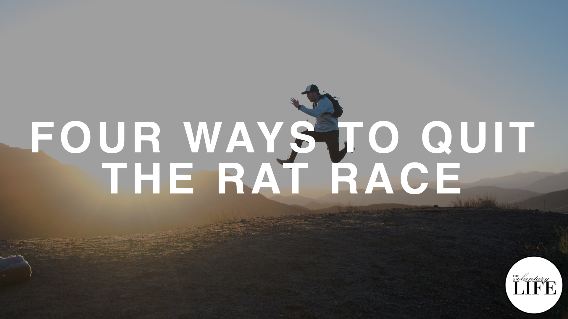 124 Four Ways To Quit The Rat Race