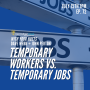 Artwork for RecruiterCast - Ep 72 - Temporary Workers vs. Temporary Jobs