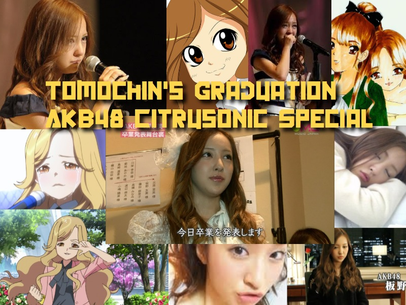 Citrusonic C45 AKB48 Graduation Special