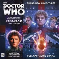 TDP 519: Big Finish Main Range Doctor Who 204 - Criss Cross