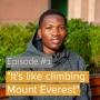 "Artwork for Episode 1 - ""It's like climbing Mount Everest"""