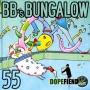 Artwork for BB's Bungalow #55 – Times are a' changin'!