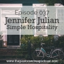 Artwork for 037: Jennifer Julian - Simple Hospitality
