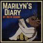 Artwork for Marilyn's Diary Trailer