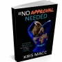 Artwork for Episode 20: Interview with Kris Macc - No Approval Needed