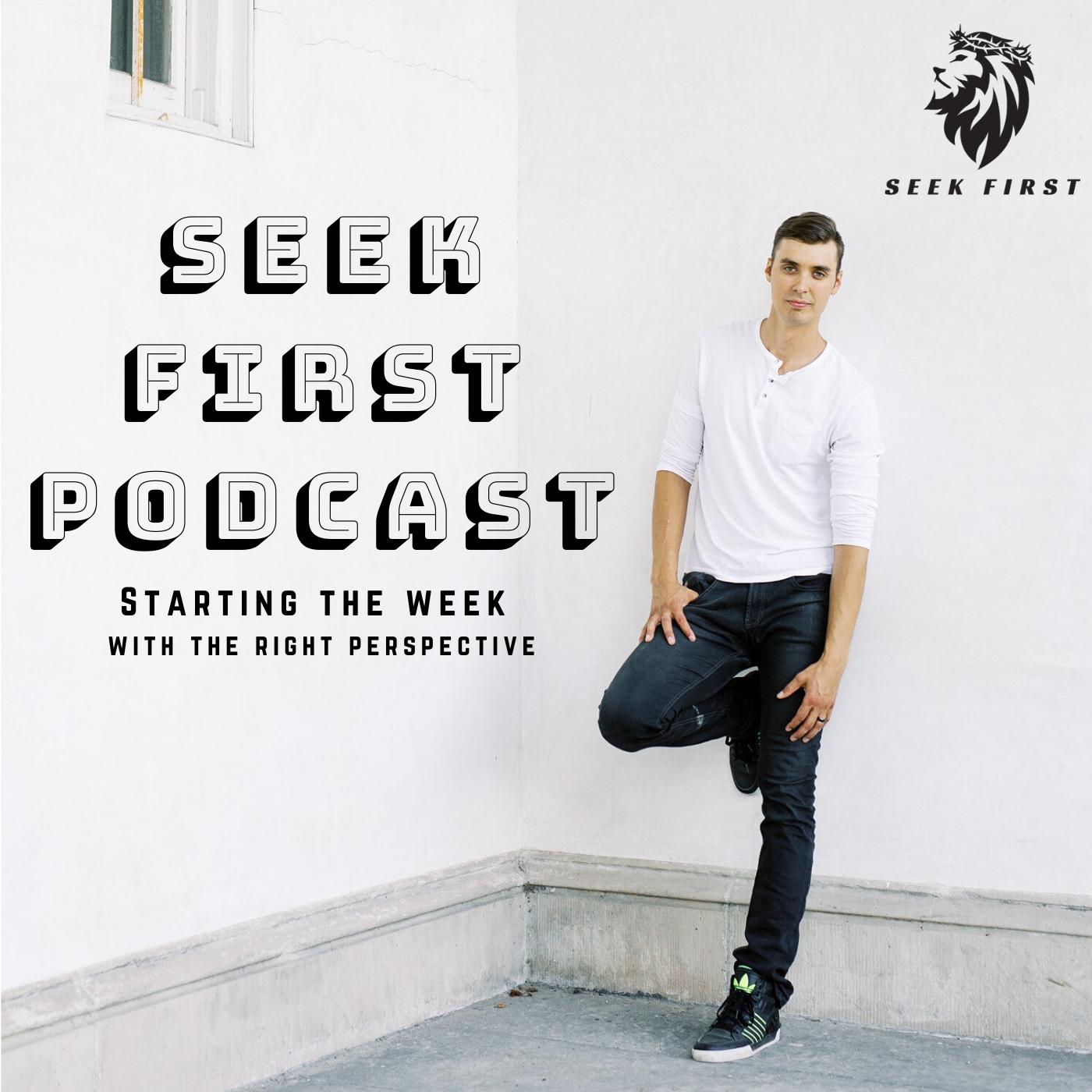Seek First Podcast show art