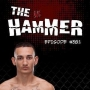 Artwork for The Hammer MMA Radio - Episode 381