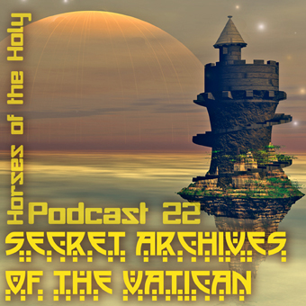 Secret Archives of the Vatican Podcast 22 - Horses of the Holy