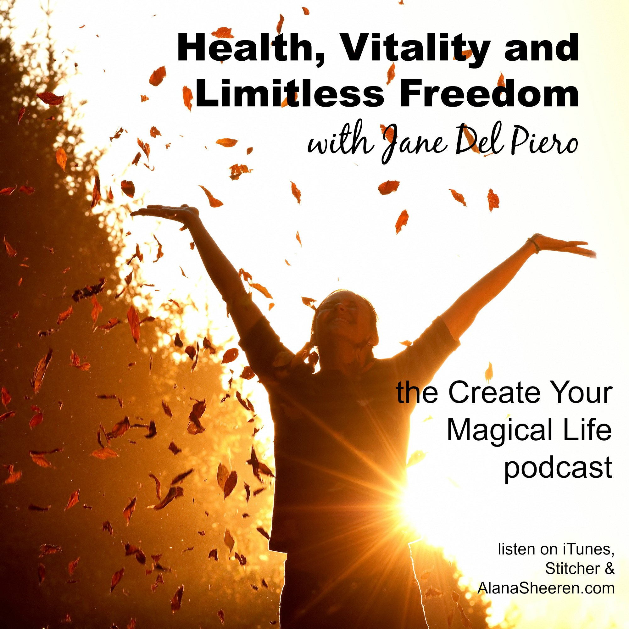 Freedom In Their Personal, Professional, And Spiritual Lives Join Us  For This Conversation Full Of Big Ideas And Practical Tips To Support Your  Health