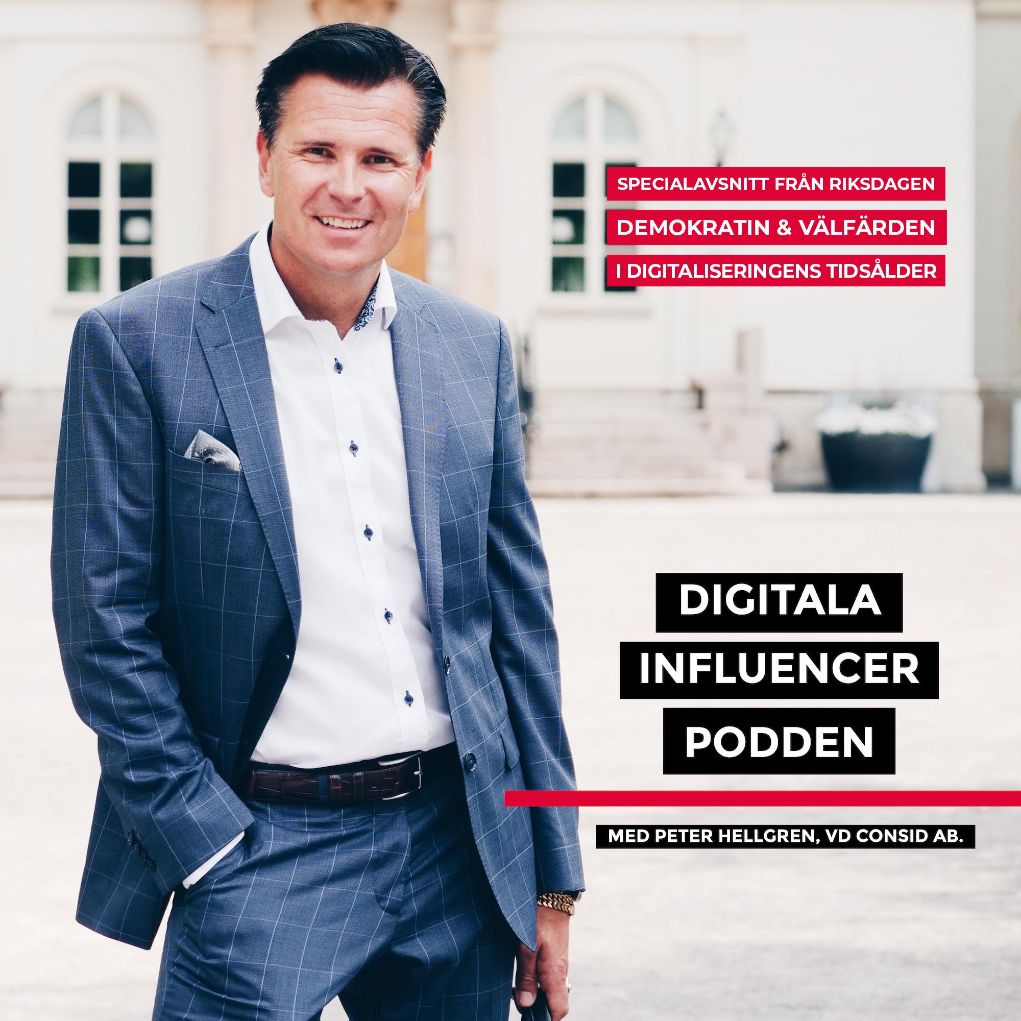 SPECIALAVSNITT: Seminarium i Sveriges Riksdag - Demokratin och välfärden i digitaliseringens tidsålder