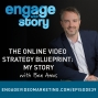 Artwork for EWS039: The Online Video Strategy Blueprint: My Story