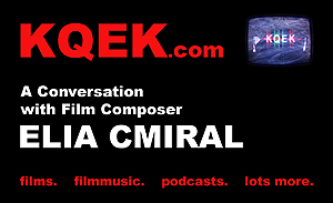 KQEK.com --  Interview with film composer Elia Cmiral (2014)
