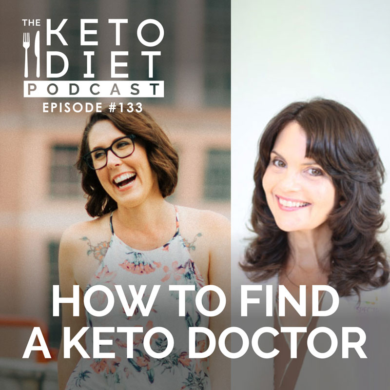 #133 How to Find a Keto Doctor with Dr. Lisa Koche