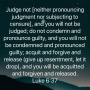 Artwork for Do Not Judge Or Condemn Forgive And Forgiveness Will Come / Share This Podcast On Your Social Media