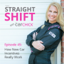 Artwork for The Straight Shift, #45:  How New Car Incentives Really Work