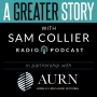 Artwork for A Greater Story #20: Sam Collier with Bishop Neil Ellis