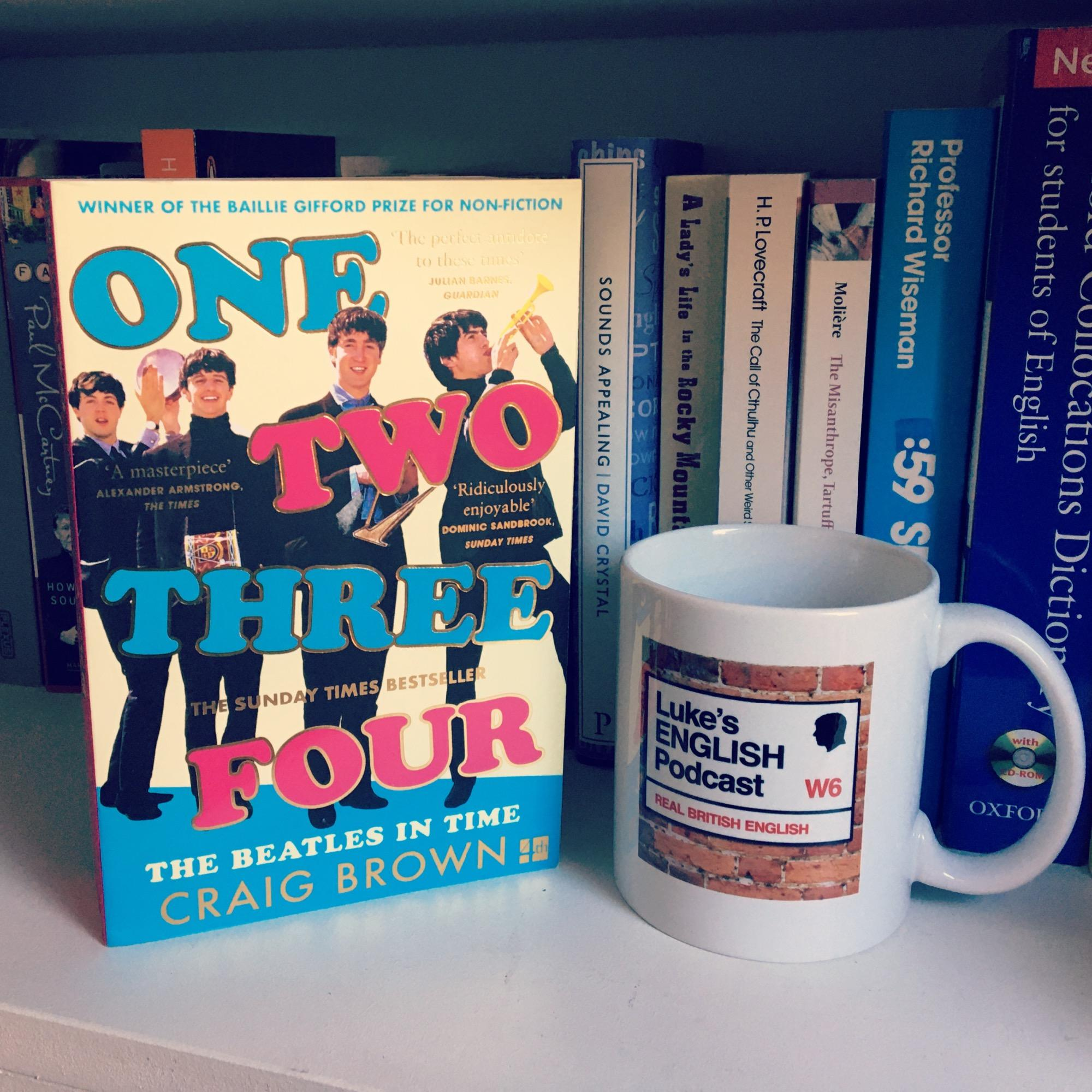 "717. Gill's Book Club: ""One Two Three Four - The Beatles In Time"" by Craig Brown"