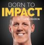 Artwork for 5 Pillars of Impact, Part II, with Joel Marion – BTI 02