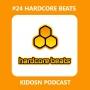 Artwork for Kidson Podcast #24 - Hardcore Beats