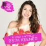 Artwork for TV Host & Actress Beth Keener - Navigating a Life On Camera In Today's Digital and Broadcast Environment