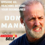 Artwork for Reaching Beyond Your Boundaries-Don Mann  Retired Navy SEAL Team SIX and New York Times Best Selling Author