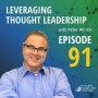 Artwork for Leveraging Thought Leadership With Peter Winick – Episode 91 - Jones Loflin