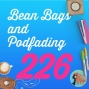 Artwork for 226 Bean Bags and Podfading