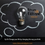 Artwork for Episode #54: Change your life by changing the way you think