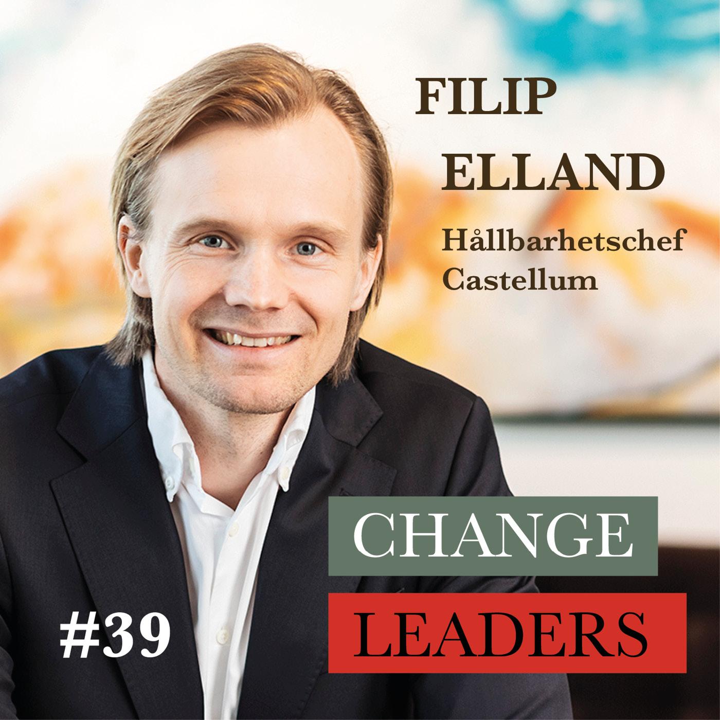 #39 SWE Filip Elland, Hållbarhetschef Castellum - Hållbarhet är en affärskritisk fråga