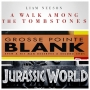 Artwork for Week 15: Blank Tombstone World (A Walk Among the Tombstones (2014), Grosse Pointe Blank (1997), Jurassic World (2015))