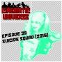 Artwork for Episode 39: Suicide Squad (2016)
