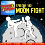 Artwork for WTP 182 - Moon Fight