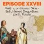 Artwork for Episode 28 - Writing on Human Skin -  Enlightened Despotism, part I, Russia