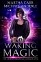 Artwork for Martha Carr: Waking Magic