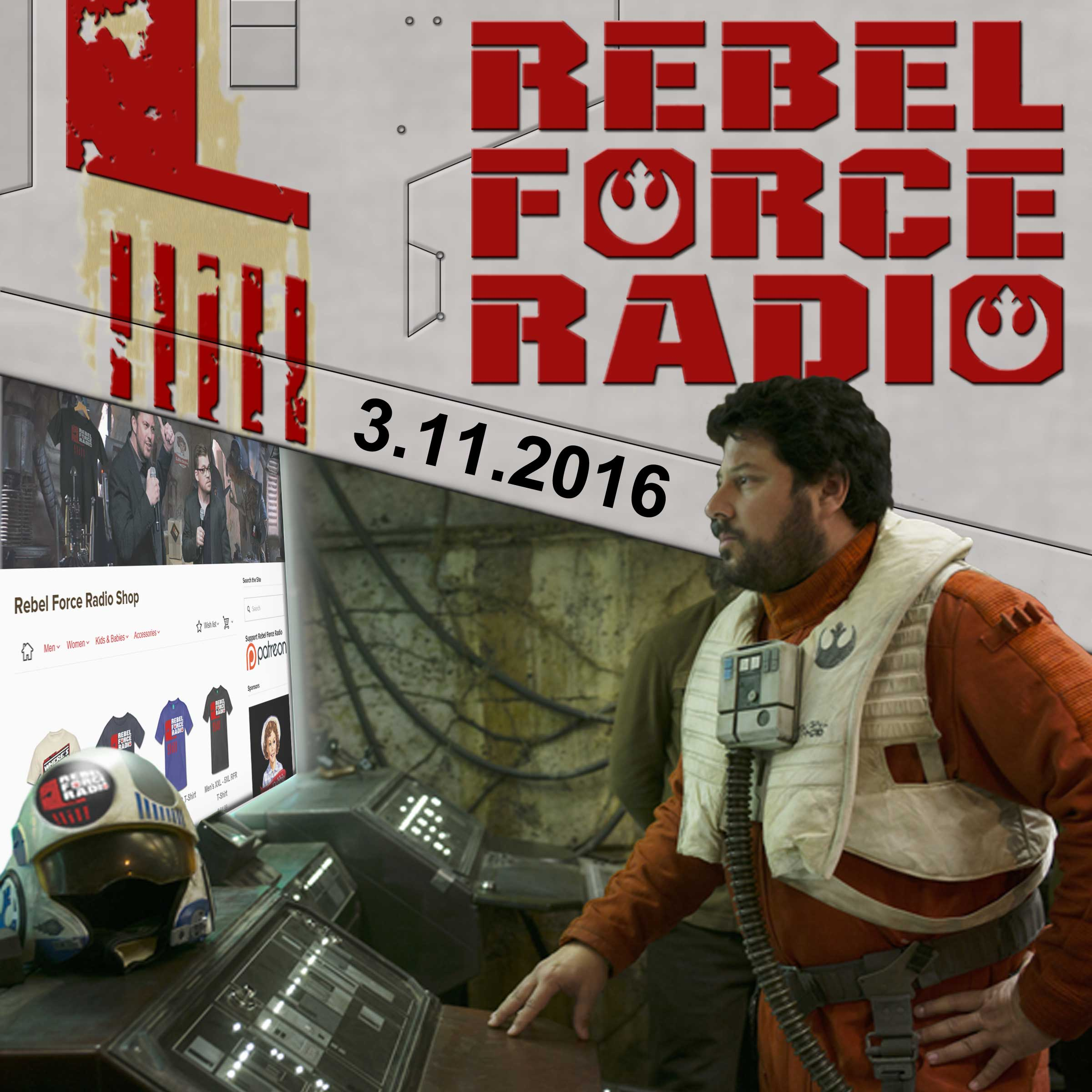 Rebel Force Radio: March 11, 2016