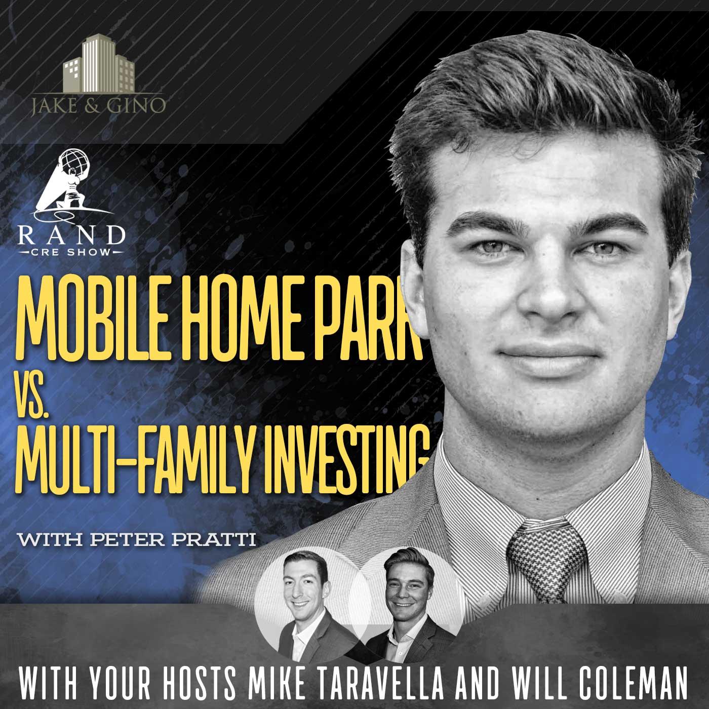 RCRE - Mobile Home Park vs. Multi-family Investing with Peter Pratti