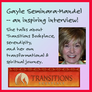 Gayle Seminara of Transitions Bookplace, Inspirational Interview