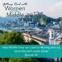 Artwork for EP #62: How Midlife Envy can Lead to Moving Abroad, Interview with Leslie Ender