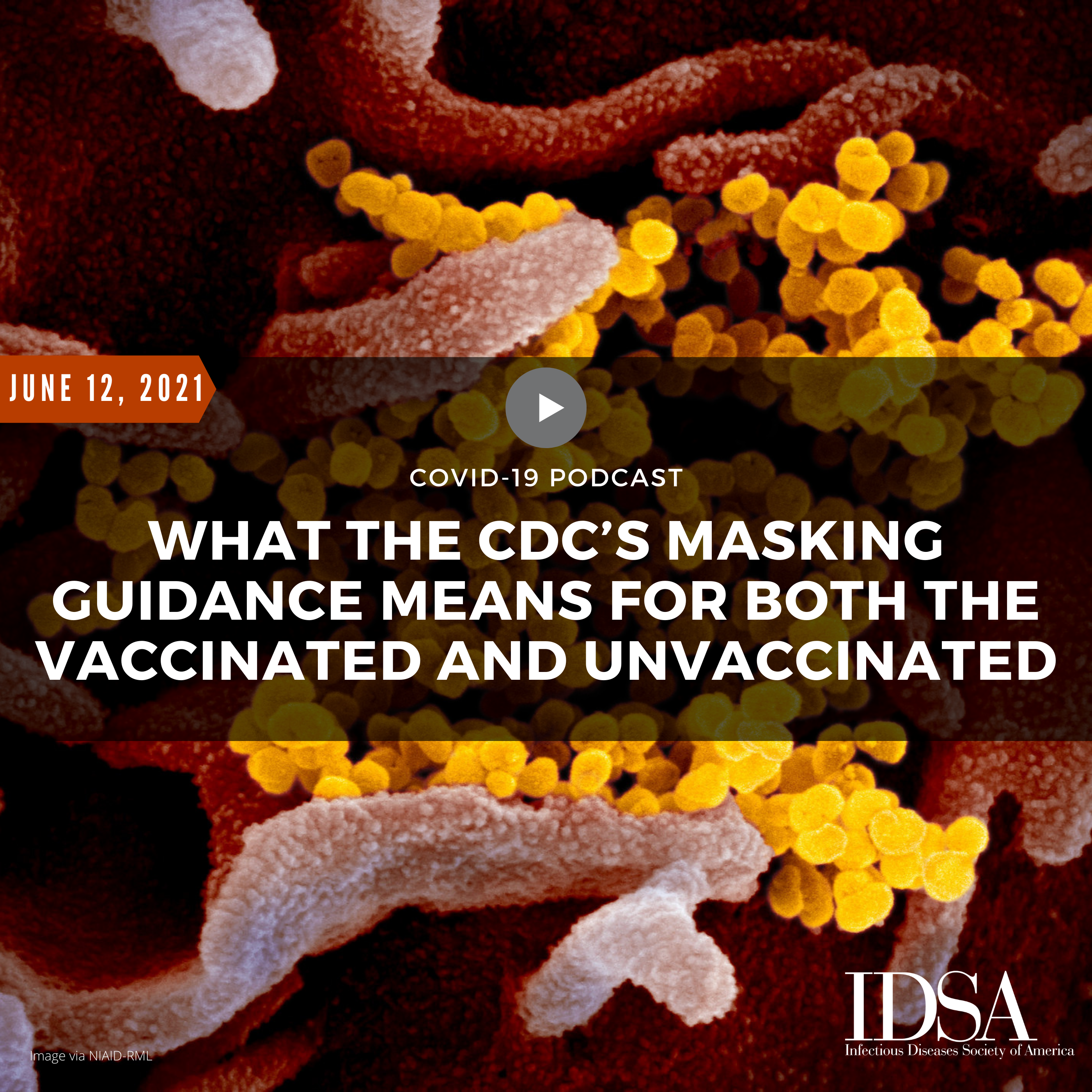 What the CDC's Masking Guidance Means for Both the Vaccinated and Unvaccinated (June 12, 2021)