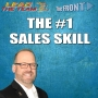 Artwork for The #1 Sales Skill | The FRONT