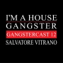 Artwork for Salvatore Vitrano - Gangstercast 12