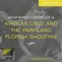 Artwork for Nikolas Cruz and the Parkland Florida Shooting - ABS036
