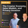 Artwork for The Creator Economy, Sales Models, and Privacy Invasion with Roland Frasier and Ryan Deiss