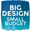 Affordable Interior Design presents Big Design, Small Budget