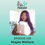 Artwork for EP028 - How to How to settle for abundance with Niajae Wallace