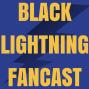 Artwork for Black Lightning Fancast Season 1 Episode 2