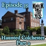 Artwork for Haunted Colchester - Part 2