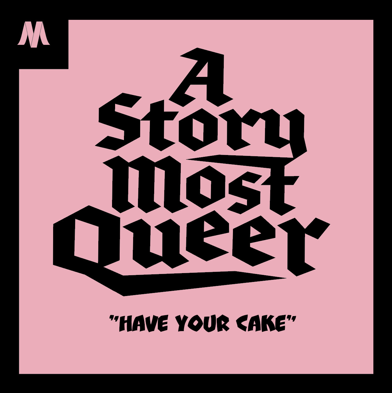 16. Have Your Cake show art
