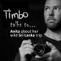 Artwork for Timbo Talks to Anita About Her Wild Sri Lanka Trip (0003)